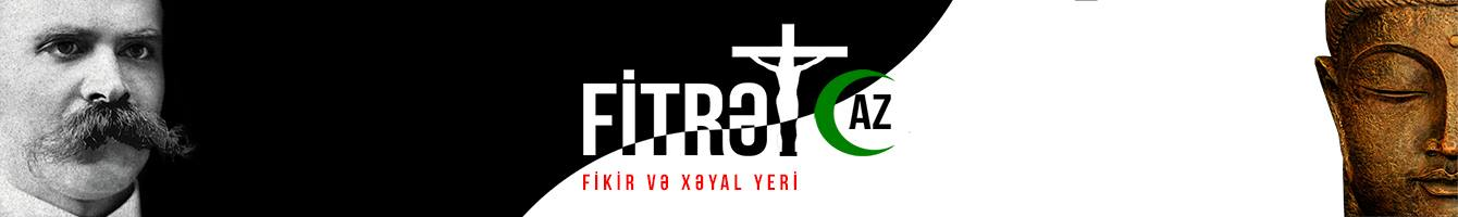 Fitrət – xəyal və fikir yeri